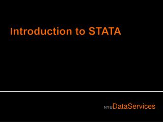 I ntroduction to STATA