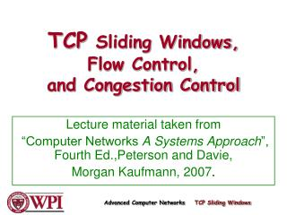 TCP Sliding Windows, Flow Control, and Congestion Control