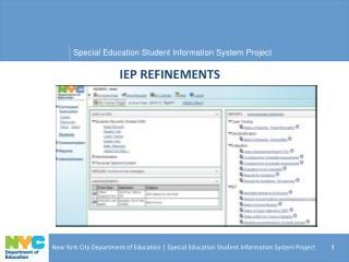 IEP REFINEMENTS