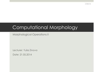 Computational Morphology