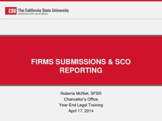 FIRMS SUBMISSIONS & SCO REPORTING