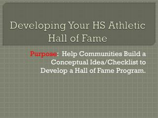 Developing Your HS Athletic Hall of Fame