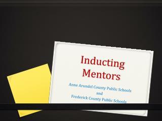 Inducting Mentors