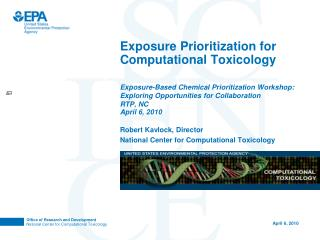 Exposure Prioritization for Computational Toxicology