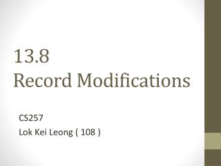 13.8  Record Modifications
