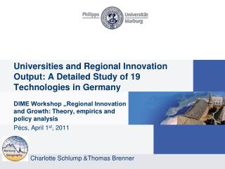Universities and  Regional Innovation Output: A  Detailed  Study  of  19 Technologies in Germany
