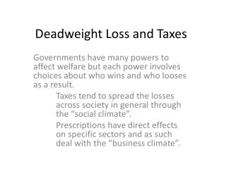 Deadweight Loss and Taxes