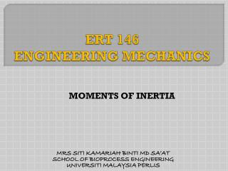 ERT 146 ENGINEERING MECHANICS