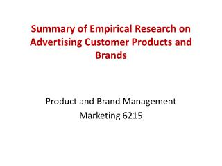 Summary of Empirical Research on Advertising Customer Products and Brands