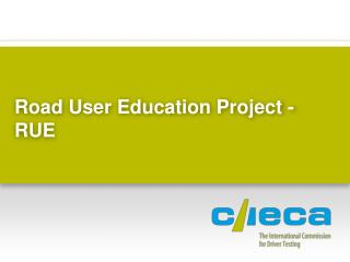 Road User Education Project - RUE