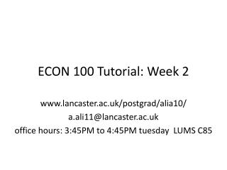 ECON 100 Tutorial: Week 2