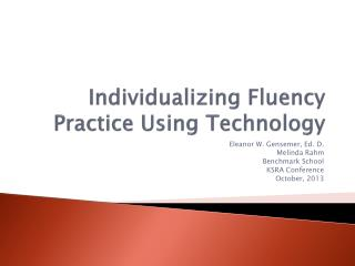 Individualizing Fluency Practice Using  Technology