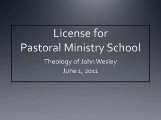 License for  Pastoral Ministry School