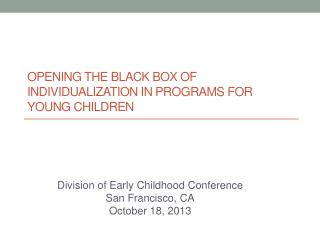 Opening the Black Box of Individualization in Programs for Young Children