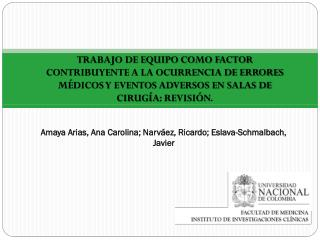 Amaya Arias,  Ana  Carolina;  Narváez, Ricardo; Eslava- Schmalbach , Javier