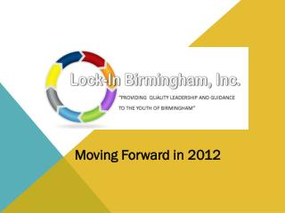 Moving Forward in 2012