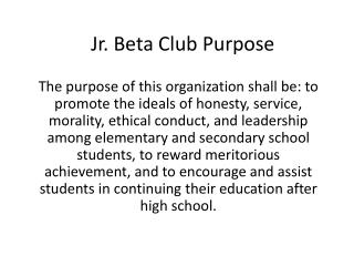 Jr. Beta Club Purpose