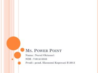 Ms. Power Point