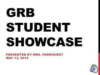 GRB Student Showcase