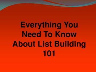 All About List Building 101
