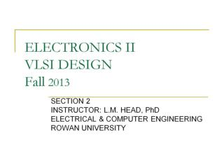 ELECTRONICS II  VLSI DESIGN Fall  2013