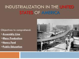 Industrialization  IN the  United States  of  America