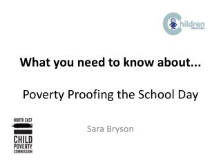 What you need to know about... Poverty Proofing the School Day