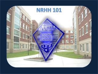 NRHH 101