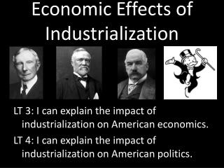 Economic Effects of Industrialization