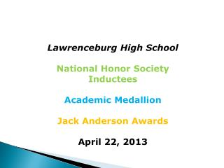 Lawrenceburg High School National Honor Society Inductees Academic Medallion Jack Anderson Awards