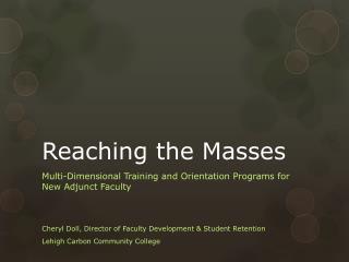 Reaching the Masses