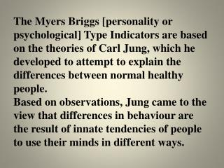 Myers-Briggs Type indicato r