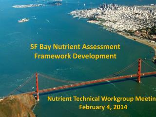 SF Bay Nutrient Assessment Framework Development