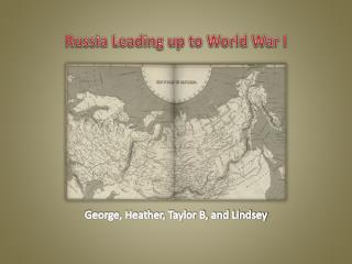 Russia Leading up to World War I