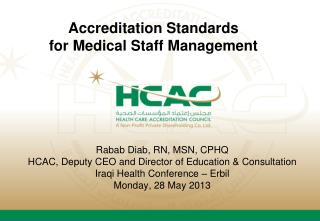 Accreditation Standards  for  Medical Staff Management