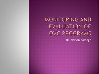 MONITORING AND Evaluation OF ovc programs