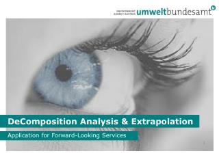 DeComposition  Analysis & Extrapolation