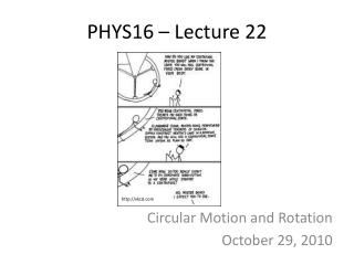 PHYS16 � Lecture 22