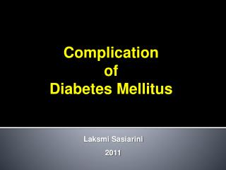 Complication  of Diabetes Mellitus