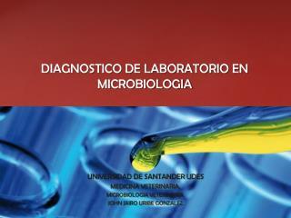 DIAGNOSTICO DE LABORATORIO EN MICROBIOLOGIA
