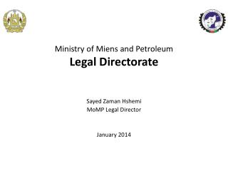 Ministry of Miens and Petroleum Legal Directorate