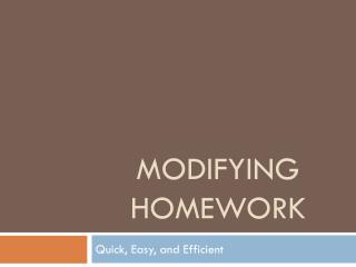 Modifying Homework