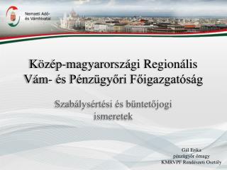 Közép-magyarországi Regionális Vám- és Pénzügyőri Főigazgatóság