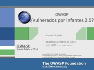 OWASP   ¿ Vulnerados por Infantes  2.0?