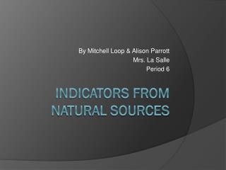 Indicators from Natural Sources