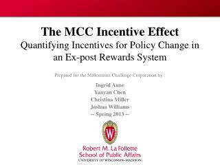 The MCC Incentive Effect Quantifying Incentives for Policy Change in  an  Ex-post  Rewards  System