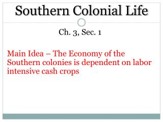 Southern Colonial  Life