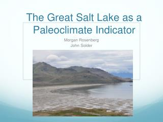 The Great Salt Lake as a  P aleoclimate  Indicator