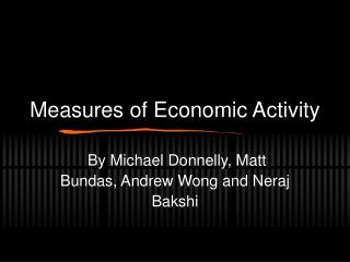 Ch. 10 Ppt: Measures of Economic Activity