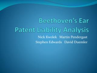 Beethoven�s Ear Patent Liability Analysis